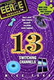 Mike Ford: Eerie Indiana 13: Switching Channels