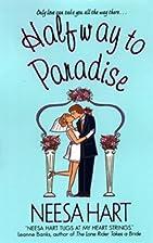 Halfway to Paradise by Neesa Hart