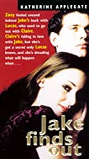 Jake Finds Out (Making Out) by Katherine…