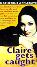 Claire Gets Caught by Katherine Applegate