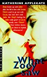 Applegate, Katherine: Making Out #6: What Zoey Saw (Making Out (Avon Paperback))