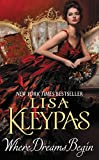 Kleypas, Lisa: Where Dreams Begin