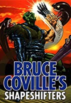 Bruce Coville's Shapeshifters by Bruce…