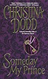 Dodd, Christina: Someday My Prince
