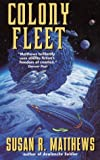Matthews, Susan R.: Colony Fleet