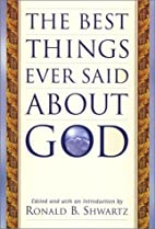 The Best Things Ever Said About God by…