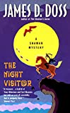 Doss, James D.: The Night Visitor: A Shaman Mystery