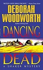 Dancing Dead by Deborah Woodworth