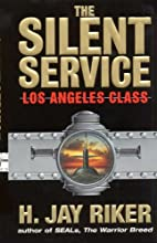The Silent Service: Los Angeles Class by H.…