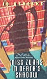 Dereske, Jo: Miss Zukas in Death&#39;s Shadow