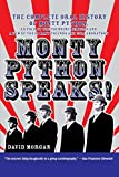 Morgan, David: Monty Python Speaks!: The Complete Oral History Of Monty Python
