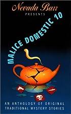 Malice Domestic 10: An Anthology of Original…