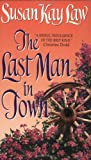 Law, Susan Kay: The Last Man in Town