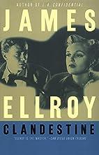 Clandestine by James Ellroy