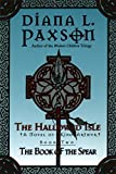 Paxson, Diana L.: The Hallowed Isle Book Two:: The Book of the Spear