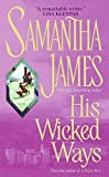 Samantha James: His Wicked Ways