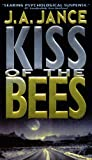 Jance, J.A.: Kiss of the Bees