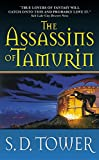 Tower, S. D.: Assassins Of Tamurin