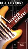 Fitzhugh, Bill: Fender Benders