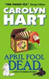 Hart, Carolyn: April Fool Dead