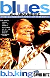 Ritz, David: Blues All Around Me: The Autobiography of B.B. King