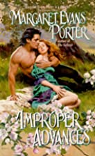 Improper Advances by Margaret Evans Porter