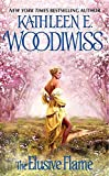 Woodiwiss, Kathleen E.: The Elusive Flame