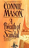 Mason, Connie: A Breath of Scandal