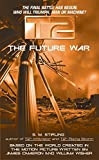 Stirling, S. M.: The Future War