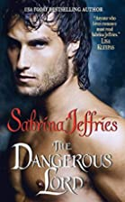 The Dangerous Lord (Lord Trilogy, Book 3) by…
