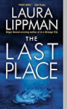 Lippman, Laura: The Last Place