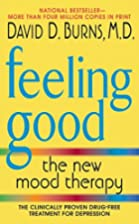 Feeling Good: The New Mood Therapy by David…