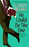 Bevarly, Elizabeth: He Could Be the One