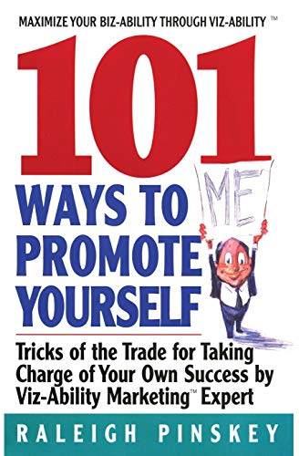 101-ways-to-promote-yourself-tricks-of-the-trade-for-taking-charge-of-your-own-success