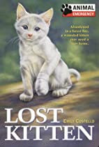 Lost Kitten by Emily Costello