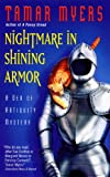 Tamar Myers: Nightmare in Shining Armor: A Den of Antiquity Mystery