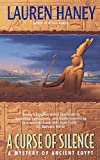 Haney, Lauren: A Curse of Silence: A Mystery of Ancient Egypt