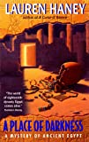 Haney, Lauren: A Place of Darkness (A Mystery of Ancient Egypt)