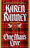 Ranney, Karen: One Man&#39;s Love