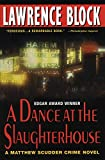 Block, Lawrence: A Dance at the Slaughterhouse: A Matthew Scudder Crime Novel