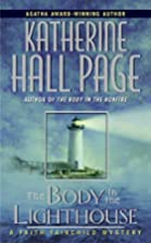 The Body in the Lighthouse by Katherine Hall&hellip;