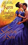 Hawkins, Karen: The Seduction of Sara