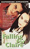 Applegate, Katherine: Falling for Claire