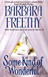Freethy, Barbara: Some Kind of Wonderful