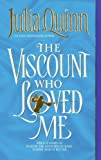 Quinn, Julia: The Viscount Who Loved Me