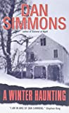 Simmons, Dan: A Winter Haunting