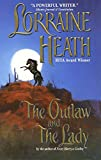 Heath, Lorraine: The Outlaw and The Lady