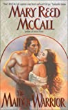 McCall, Mary Reed: The Maiden Warrior