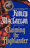 MacGregor, Kinley: Claiming the Highlander (A Scottish Romance)