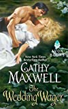 Cathy Maxwell: The Wedding Wager